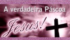 Mensagem de Páscoa para Você - Blog Lói Cúrcio