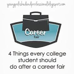 Young, Polished & Professional: After the Career Fair - What's Next?