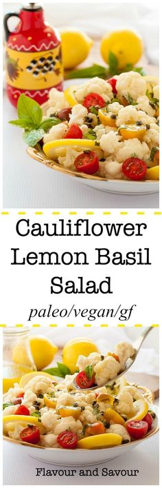 This Cauliflower Lemon Basil Salad features crunchy cauliflower and sweet cherry tomatoes tossed with fresh basil, toasted capers and a light lemon vinaigrette. #Vegan and #paleo.