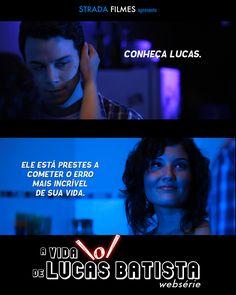 Websérie A Vida \o/ de Lucas Batista - É isso aí. - http://www.lucasbatista.com.br/ #AVLB #webserie