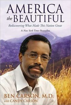 America the Beautiful: Rediscovering What Made This Nation Great by Ben Carson, Candy Carson (Joint Author)  New $13.97 Used $13.05  #bestsellers #books #nonfiction