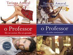 Românticos e Eróticos  Book: Tatiana Amaral - O Professor #1