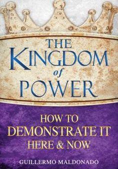 """The Kingdom of Power Book Review"" #GospelTodayMag #GodlyGovernmentColumn #ApostleGuillermoMaldonado #BookReview #TheKingdomofPower"