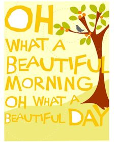 "Print 8"" x 10"" oh what a beautiful morning hand cut type cheery illustration"