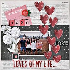 #papercraft #scrapbook #layout Loves of my life
