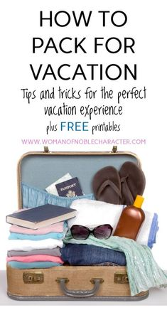 Pack for vacation like a pro with great tips and a free master packing printable. No more forgetting important items or overpacking. #vacation #getaway #packing #packingforvacation #masterpackinglist #printable #freeprintable #packinglist #dontforget