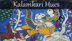 Kalamkari Hues