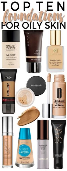Top Ten Foundations for Oily Skin