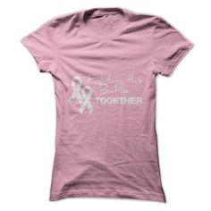 Fighting This Battle Together T Shirts, Hoodies Sweatshirts