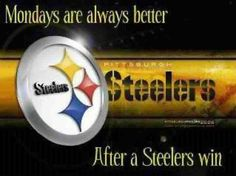 Any day is a good day.......  after a Steelers win.