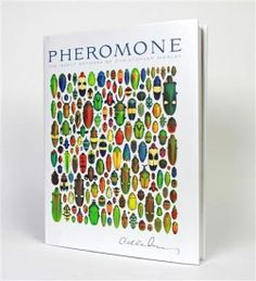 Pheremone. This book presents the compositions of Christopher Marley. The colors are entirely natural. Amazing! $44