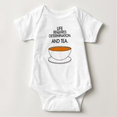 Life ... determination. And tea. (© Mira) Bodysuit