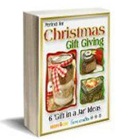 Christmas Gift Giving 6 Gift in a Jar ideas