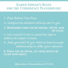 Rules for the Cyber Space Playground by @Karen_Ehman. Good stuff. #KeepItShutBook #P31OBS