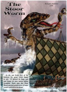 Orkney legend tells of a weird and horrible creature called the Stoor Worm hatched by an evil spirit and set in the oceans deep to wreak havoc on sailors and island folk. Considered one of the nine plagues of humankind, the Stoor Worm with a giant gaping mouth, deadly forked tongue, and poison breath, was a destroyer of ships, cities, castles, and honorable women. From Celtic Guide Oct 2015 issue. FREE www.celticguide.com