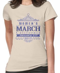 Million Women's March on CALIFORNIA State 2017 Redbubble T Shirts Women's T-Shirt