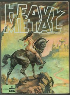 Images: A Fantastic Collection Of Stunning Sci-Fi And Fantasy Based Heavy Metal Comic Book Covers From The Late Arte Heavy Metal, Heavy Metal Comic, Heavy Metal Rock, Power Metal, Black Metal, Metal Magazine, Magazine Art, Magazine Covers, Thrash Metal