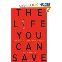 The Life You Can Save: Acting Now to End World Poverty $14.96