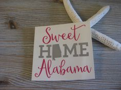 Sweet Home Alabama Car Decal Car Decal Sweet Home by TheSaltyKiss