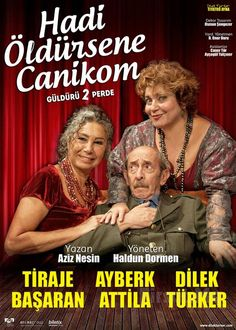 """Aziz Nesin'in Sevilen Komedisi """"HADİ ÖLDÜRSENE CANİKOM"""" Tiyatro Oyunu! Aziz Nesin'in yazdığı Haldun Dormen'in yönettiği en sevilen komedi klasiği"""