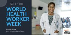 World Health Worker Week 2018 | Frontline Health Workers Coalition