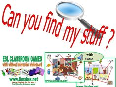 CLASSROOM GAMES - CAN YOU FIND MY STUFF ?- house vocabulary with audio - COLLEGE - Tableau Blanc Interactif TBI TBN IWB