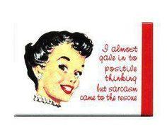 Sarcasm...hard to resist