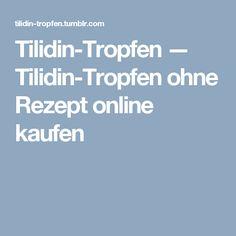 Tilidin-Tropfen — Tilidin-Tropfen ohne Rezept online kaufen