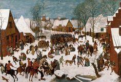 """Pieter Bruegel el Viejo - """"La matanza de los inocentes"""" (1565-1567, óleo sobre tabla, 109 x 158 cm, Royal Collection, Windsor Castle, Windsor) Cuando el rey Herodes se enteró de que había nacido un..."""