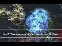 ERM Vipers in 3v3 Abduct and Parasitic Bomb! #games #Starcraft #Starcraft2 #SC2 #gamingnews #blizzard