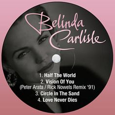 Found Half The World by Belinda Carlisle with Shazam, have a listen: http://www.shazam.com/discover/track/263242