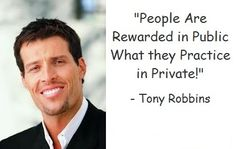 People are rewarded in public for what they practice for years in private.