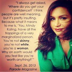 "Mindy Kaling on ""confidence"""