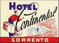 Hotel Continental ~SORRENTO ITALY~ Great BELLMAN Label