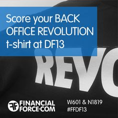 Stop by booths W601 & N1819 next week - to score your BACK OFFICE REVOLUTION t-shirt. #DF13 #Dreamforce