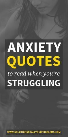 Anxiety quotes to read when you're struggling. This collection of quotes has really helped give me hope and stay more positive when I've been in a bad place.