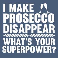 I MAKE PROSECCO DISAPPEAR | Fabrily