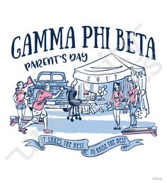 It takes the best to raise the best! I made by University Tees I apparel designs | custom greek apparel | Gamma Phi Beta parents day I parents weekend designs