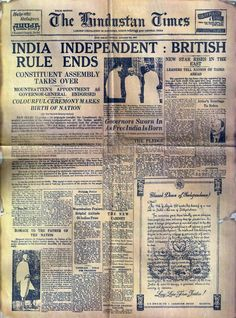 The Hindustan Times : 1947 India gets Independence.