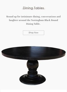 Round up for intimate dining, conversations and laughter around the Nottingham Black Round Dining Table. #diningroom #interiordesign #homedecor #interior #livingroom #diningroomdecor #diningtable #furniture #home #design #decor #kitchen #bedroom #homedesign #interiors #diningroominspo #livingroomdecor #furnituredesign #interiordesigner #diningroomdesign #dining #decoration #kitchendesign #table #interiorstyling #customfurniture #largetable #solidwood #roundtable #round Black Round Dining Table, Large Table, Solid Wood Dining Table, Dining Room Table, Solid Wood Furniture, Custom Furniture, Hardwood Table, Wood Pedestal, Interior Livingroom