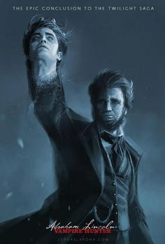 The Epic Conclusion to the Twilight Saga - *almost* makes me want to see it. Abraham Lincoln Vampire Hunter