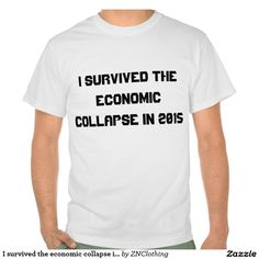 I survived the economic collapse in 2015 pull over sweatshirts