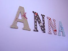 Fabric/cardboard letters ~ Mother, Anna Mae Burke...she would of loved this idea.