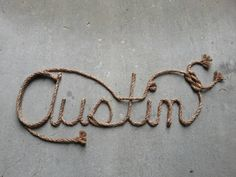 Custom Western Rope Name Art, perfect for any country western, rustic or nautical themed nursery, room or party.  Please visit my etsy shop, Lasso Lettering, at https://www.etsy.com/shop/LassoLettering?ref=hdr_shop_menu