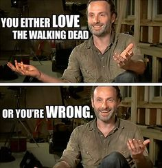 you're wrong. The Walking Dead Season 4 tomorrow! watching the walking dead season 4 Walking Dead Funny, Walking Dead Season 4, The Walking Dead 3, Walking Dead Quotes, Walking Dead Facts, Z Nation, Rick Grimes, Just Keep Walking, Super Memes