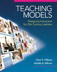 """Teaching Models (A Version of the Bruce Joyce Classic Text, """"Models of Teaching"""")."""