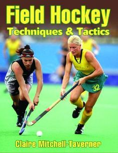 In Field Hockey Techniques & Tactics, Olympic gold medalist Claire Mitchell-Taverner presents the skills and offensive and defensive systems that helped the Hockeyroos dominate the world stage for nearly a decade and revolutionize the game of field hockey. Elevate your trapping, receiving, passing, dribbling, and shooting by learning the finer technical points of each attacking skill. Perfect your defensive techniques in anticipating opponents' moves and intercepting passes.