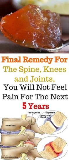 Joint Pain Remedies Final Remedy For The Spine, Knees and Joints, You Will Not Feel Pain For The Next 5 Years - Natural House Magazine Healthy Life, Healthy Living, Healthy Foods, Health And Wellness, Health Fitness, Knee Pain, Natural Home Remedies, Natural Medicine, Herbal Medicine