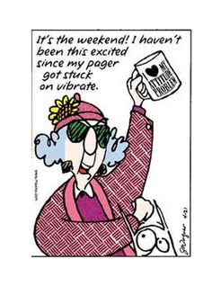 Weekend Humor : Courtesy of Maxine