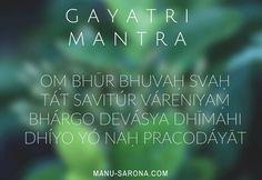 """Gayatri Mantra...                   """"Yo soy vida y poder;         amor, luz y verdad;           gracia divina eterna.          Orad en sabiduría...            sean luz."""""""
